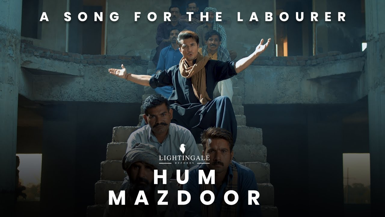 Ali Zafar pays tribute to the laborers by his song Hum Mazdoor-Social Pakora