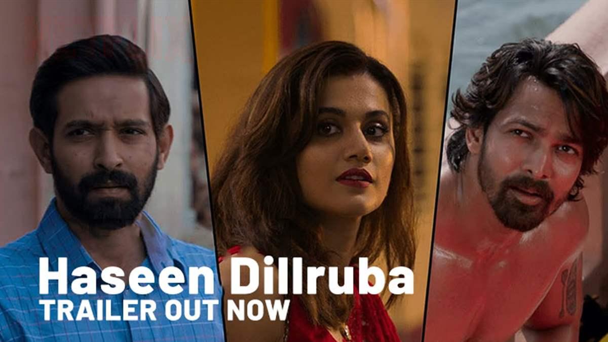 Haseen Dillruba - Taapsee Pannu | Vikrant Massey | Harshvardhan Rane| Netflix